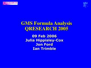 GMS Formula Analysis QRESEARCH 2005