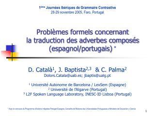 Problèmes formels concernant la traduction des adverbes composés (espagnol/portugais) *