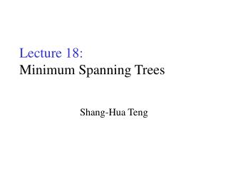 Lecture 18: Minimum Spanning Trees