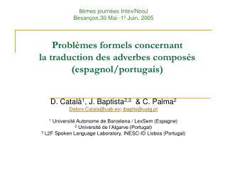 Problèmes formels concernant la traduction des adverbes composés (espagnol/portugais)