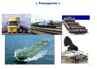 « Transporter »