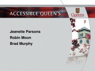 Accessible Queen's