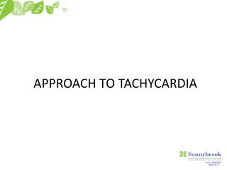 APPROACH TO TACHYCARDIA