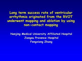 Nanjing Medical University Affiliated Hospital Jiangsu Provence Hospital Fengxiang Zhang