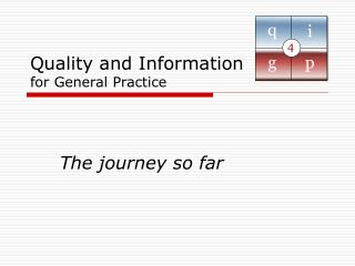 Quality and Information for General Practice