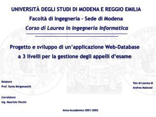 UNIVERSITÀ DEGLI STUDI DI MODENA E REGGIO EMILIA Facoltà di Ingegneria – Sede di Modena
