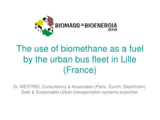 The use of biomethane as a fuel by the urban bus fleet in Lille (France)
