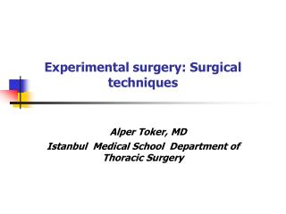 Experimental surgery: Surgical techniques