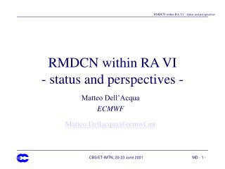 RMDCN within RA VI - status and perspectives -