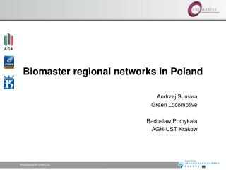 Biomaster regional networks in Poland