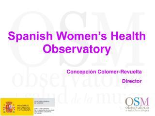 Spanish Women's Health Observatory