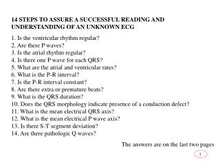 14 STEPS TO ASSURE A SUCCESSFUL READING AND UNDERSTANDING OF AN UNKNOWN ECG