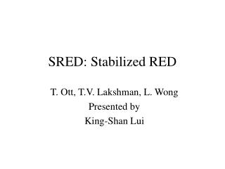 SRED: Stabilized RED