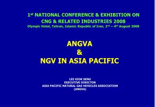 1 st  NATIONAL CONFERENCE & EXHIBITION ON CNG & RELATED INDUSTRIES 2008