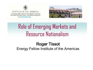 Role of Emerging Markets and Resource Nationalism