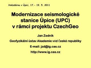 Modernizace s eismologické stanice Úpice (UPC) v rámci projektu CzechGeo