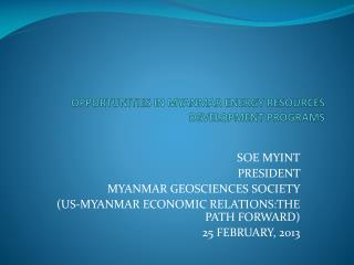 OPPORTUNITIES IN MYANMAR ENERGY RESOURCES DEVELOPMENT PROGRAMS
