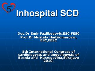 Inhospital SCD