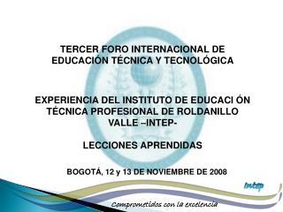 TERCER FORO INTERNACIONAL DE EDUCACI Ó N T É CNICA Y TECNOL Ó GICA