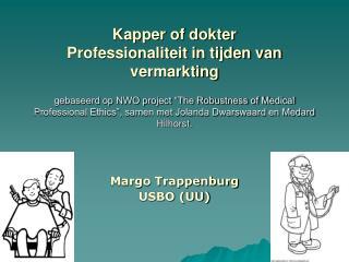 Margo Trappenburg USBO (UU)