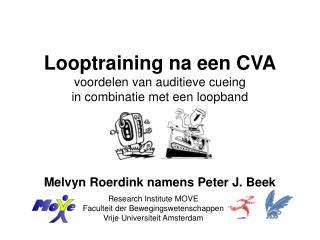 Research Institute MOVE Faculteit der Bewegingswetenschappen Vrije Universiteit Amsterdam