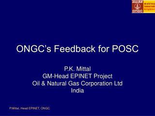 ONGC's Feedback for POSC