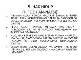 5. HAK HIDUP  (HIFDZH AN-NAFSI))