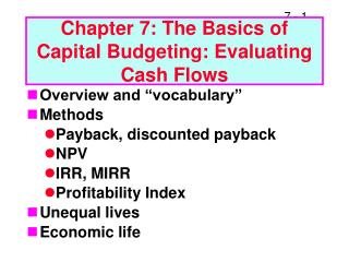 Chapter 7: The Basics of Capital Budgeting: Evaluating Cash Flows