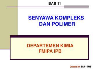 DEPARTEMEN KIMIA FMIPA IPB