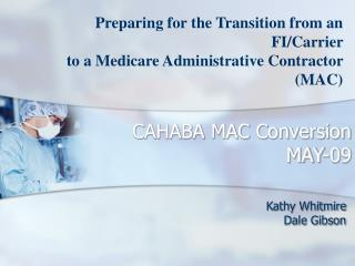 CAHABA MAC Conversion  MAY-09
