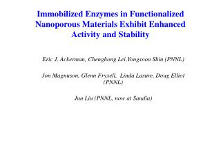 Immobilized Enzymes in Functionalized Nanoporous Materials Exhibit Enhanced Activity and Stability