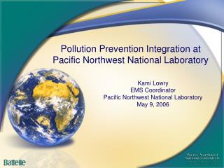 Pollution Prevention Integration at  Pacific Northwest National Laboratory