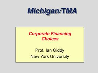 Corporate Financing Choices