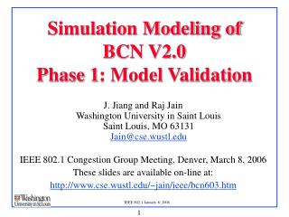 Simulation Modeling of  BCN V2.0 Phase 1: Model Validation