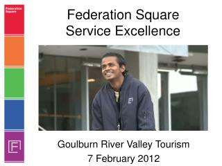 Federation Square Service Excellence