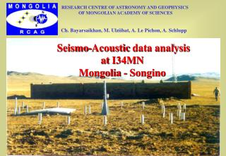 Seismo - Acoustic  data analysis  at I34MN Mongolia - Songino