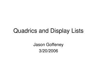 Quadrics and Display Lists