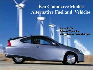 Eco Commerce Models Alternative Fuel and  Vehicles
