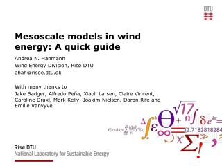 Mesoscale models in wind energy: A quick guide