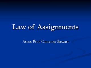Law of Assignments