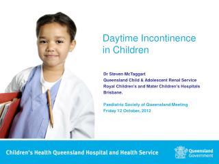 Daytime Incontinence  in Children