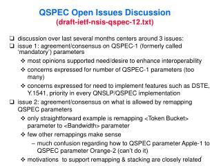 QSPEC Open Issues Discussion (draft-ietf-nsis-qspec-12.txt)