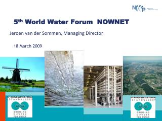 5 th  World Water Forum   NOWNET