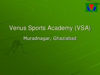 Venus Sports Academy (VSA)