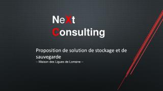 Proposition de solution de stockage et de sauvegarde -- Maison des Ligues de Lorraine --