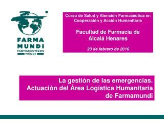 Curso de Salud y Atención Farmacéutica en Cooperación y Acción Humanitaria