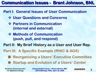 Communication Issues -  Brant Johnson, BNL