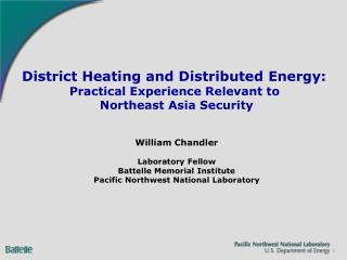 District Heating and Distributed Energy:  Practical Experience Relevant to