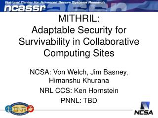 MITHRIL: Adaptable Security for Survivability in Collaborative Computing Sites