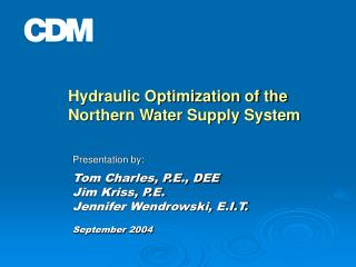 Hydraulic Optimization of the Northern Water Supply System